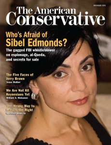 Cover photo of American-Conservative-Nov-2009-Sibel-Edmonds-Ceasefire-Magazine