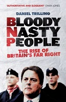 Bloody Nasty People - Daniel Trilling - Book Cover - Ceasefire